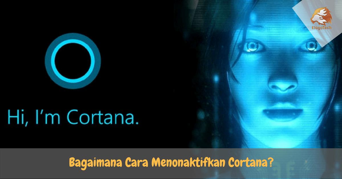 Bagaimana Cara Menonaktifkan Cortana-